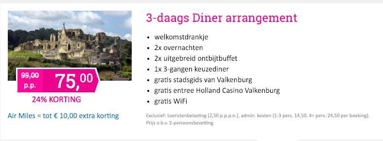 3 dagen Valkenburg = €75